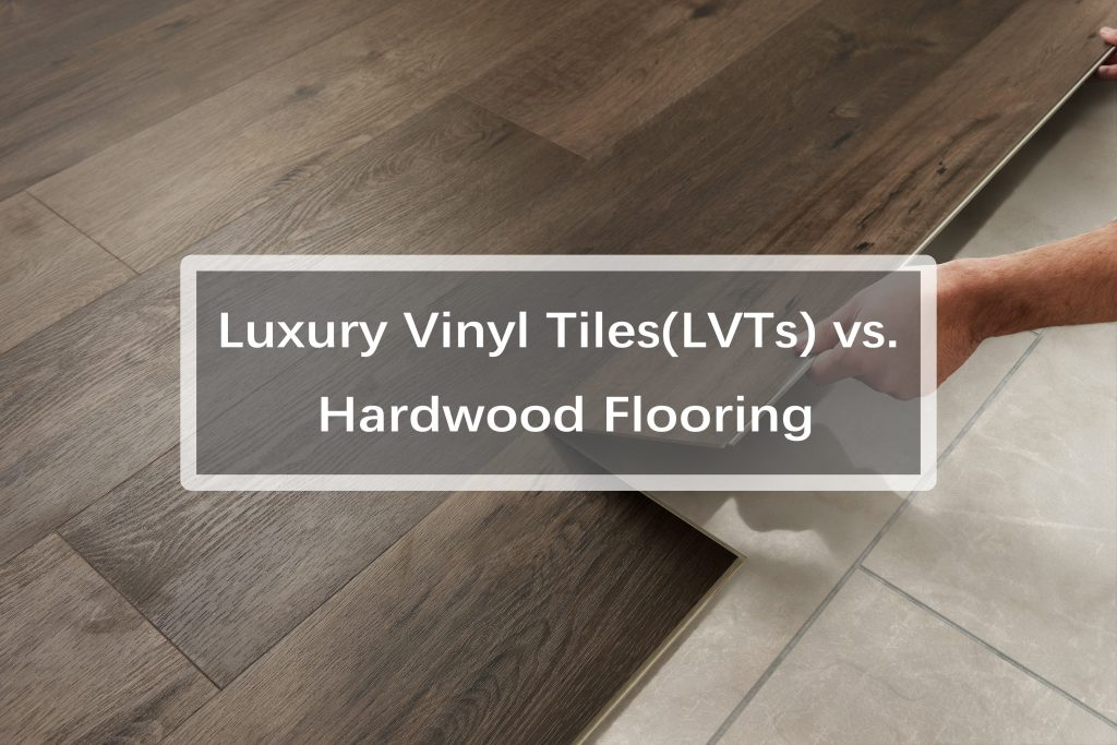 LVS vs. Hardwood Flooring. What's the difference?