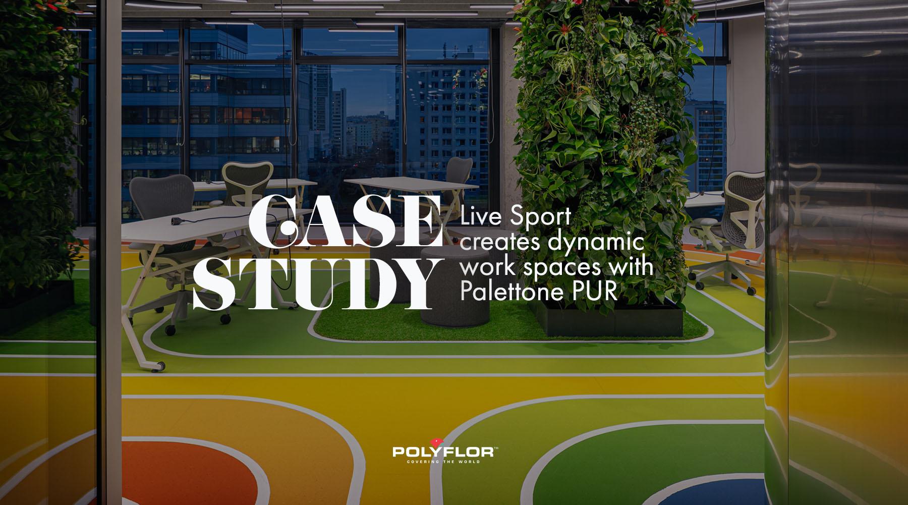 CASE STUDY: Live Sport & Palettone PUR